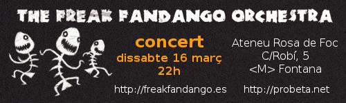 Dissabte 16 de març a les 22h concert amb the The Freak Fandango Orchestra